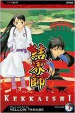 Kekkaishi, Vol. 07 - Yellow Tanabe