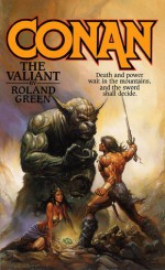 Conan The Valiant - Roland J. Green