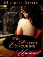 The Perfect Concubine - Michelle Styles