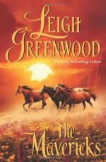 The Mavericks - Leigh Greenwood