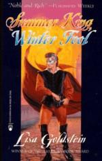 Summer King Winter Fool - Lisa Goldstein