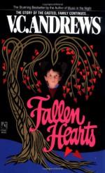 Fallen Hearts - V.C. Andrews, Andrew Neiderman