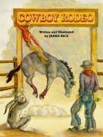 Cowboy Rodeo - James Rice