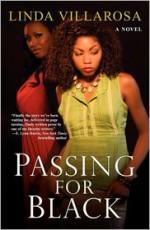 Passing For Black - Linda Villarosa