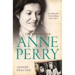 The search for Anne Perry - Joanne Drayton