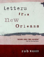 Letters from New Orleans - Rob Walker