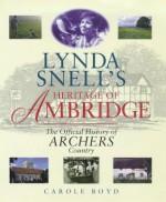 Lynda Snell's Heritage of Ambridge - Carole Boyd