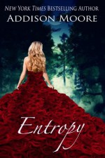 Entropy (The Countenance Trilogy 3) - Addison Moore