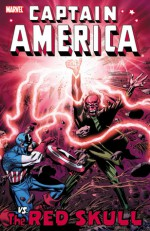 Captain America vs. The Red Skull - Stan Lee, Jack Kirby, John Romita Sr., Sal Buscema, Mike Zeck, Roy Thomas, Gary Friedrich, Roger McKenzie