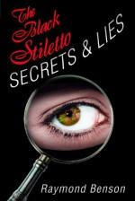 The Black Stiletto: Secrets & Lies - Raymond Benson