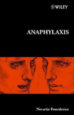 Anaphylaxis - Gregory Bock, Jamie A. Goode