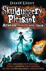 Armageddon Outta Here - Derek Landy