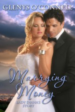 Marrying Money - Lady Diana's Story - Glenys O'Connell
