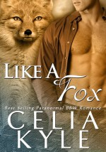 Like a Fox - Celia Kyle