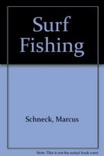 Surf Fishing - Marcus Schneck