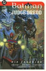Batman/Judge Dredd: Die Laughing Book One - Alan Grant, John Wagner, Glenn Fabry