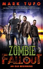 Zombie Fallout 8: An Old Beginning - Mark Tufo