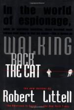 Walking Back the Cat - Robert Littell