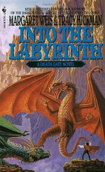 Into the Labyrinth - Margaret Weis, Tracy Hickman