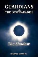 The Shadow (Guardians, #4) - Michael Abayomi