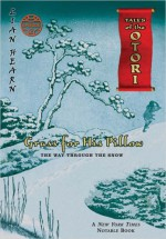 Grass For His Pillow: Episode 2 The Way Through The Snow - Lian Hearn