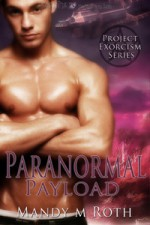 Paranormal Payload - Mandy M. Roth