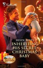 Inheriting His Secret Christmas Baby - Heidi Betts