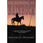 Reckoning at Rainrock - Wayne D. Dundee