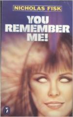 You Remember Me! - Nicholas Fisk