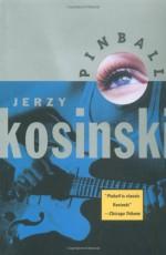 Pinball - Jerzy Kosiński