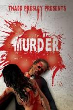 Thadd Presley Presents: Murder - Matt Hatfield, Nate D. Burleigh, Sirena Gibson, Jason Hughes
