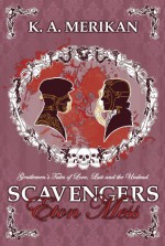Scavengers: Eton Mess - K.A. Merikan