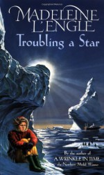 Troubling a Star - Madeleine L'Engle