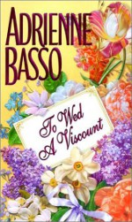 To Wed A Viscount - Adrienne Basso