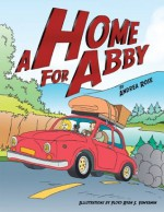 A Home for Abby - Andrea Rose