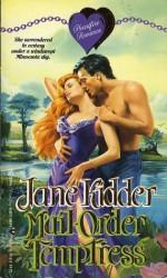 Mail-Order Temptress - Jane Kidder