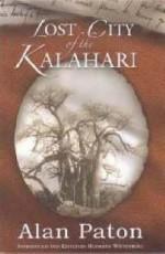 Lost City of the Kalahari - Alan Paton