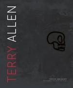 Terry Allen - Dave Hickey, Terry Allen, Marcia Tucker, Michael Ventura