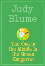 The One in the Middle Is the Green Kangaroo - Judy Blume, Amy Aitken