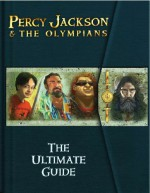 Percy Jackson & the Olympians: The Ultimate Guide - Rick Riordan