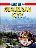 Life in a Suburban City - Lizann Flatt