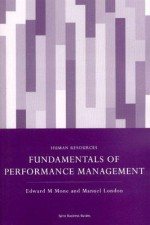 Fundamentals of Performance Management - Edward M. Mone
