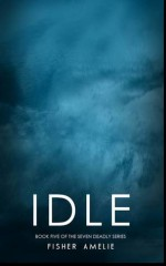 Idle - Fisher Amelie