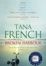 Broken harbour - Tana French