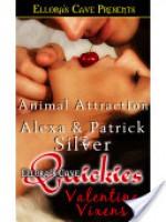 Animal Attraction - Alexa Silver, Patrick Silver