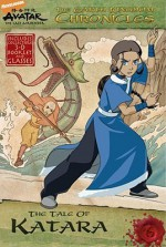 The Tale of Katara - Michael Teitelbaum, Patrick Spaziante