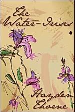 The Water-Irises - Hayden Thorne