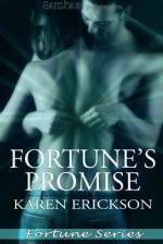 Fortune's Promise - Karen Erickson