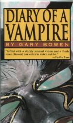 Diary of a Vampire - Gary Bowen