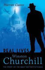 Winston Churchill: The Story of the Great British Statesman - Harriet Castor